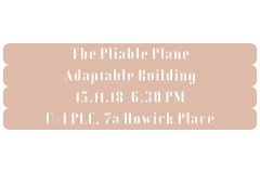 The Pliable Plane: Adaptable Building